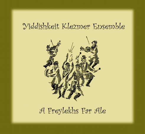 A Freylekhs Far Ale CD Cover
